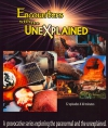 Encounters with the Unexplained